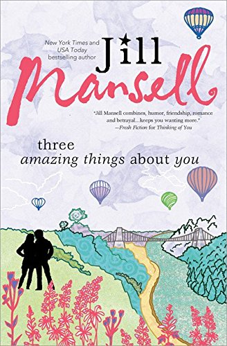9781492618065: Three Amazing Things About You