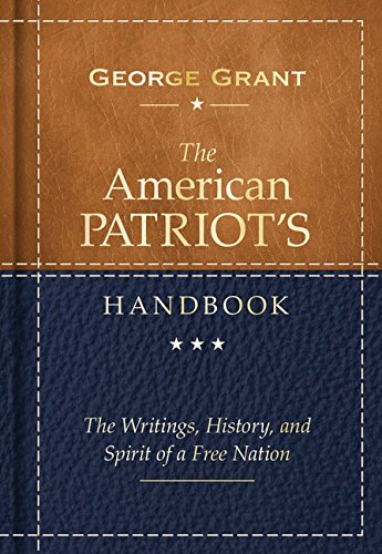 9781492618461: The American Patriot's Handbook: The Writings, History, and Spirit of a Free Nation
