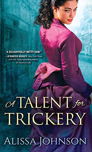 A Talent for Trickery (Thief-Takers): Johnson, Alissa