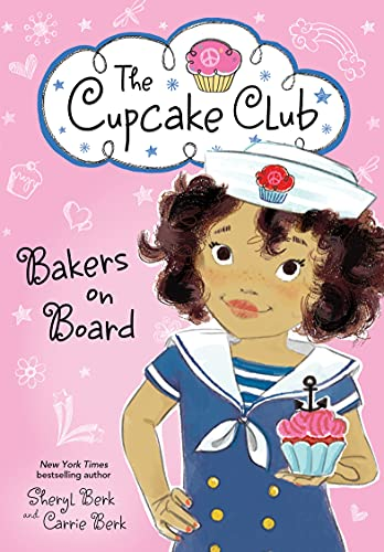 Bakers on Board (The Cupcake Club): Berk, Sheryl, Berk, Carrie