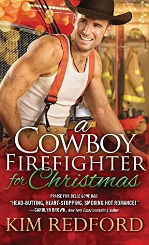 9781492621478: A Cowboy Firefighter for Christmas (Smokin' Hot Cowboys)