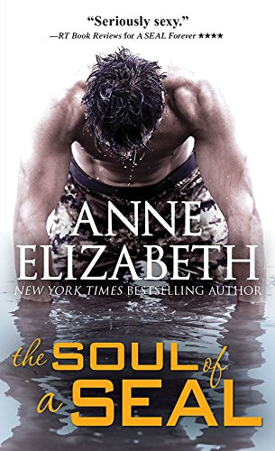 9781492622246: The Soul of a SEAL (West Coast Navy SEALs)