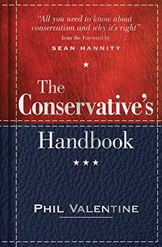 9781492622352: The Conservative's Handbook: Defining the Right Position on Issues from A to Z