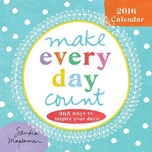 2016 Make Every Day Count Boxed Calendar: Magsamen, Sandra