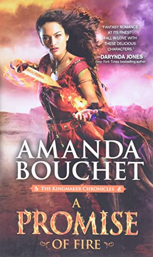 Cover of the book, A Promise of Fire (Kingmaker Chronicles, #1).