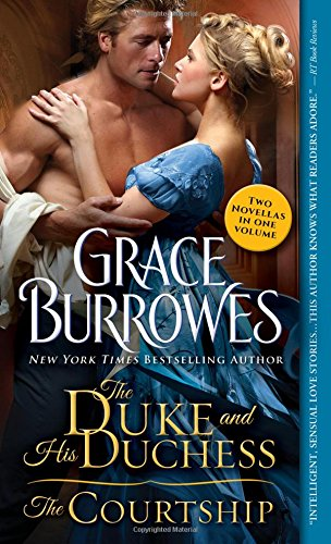 The Duke and His Duchess / The Courtship (Windham): Burrowes, Grace