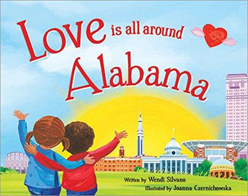 9781492629009: Love Is All Around Alabama