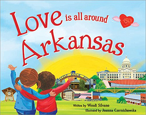 9781492629047: Love Is All Around Arkansas