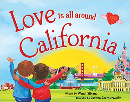 9781492629092: Love Is All Around California