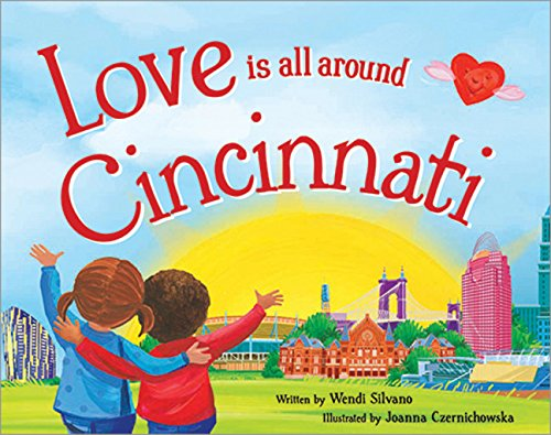9781492629139: Love Is All Around Cincinnati