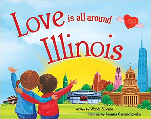9781492629221: Love Is All Around Illinois