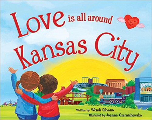 9781492629269: Love Is All Around Kansas City
