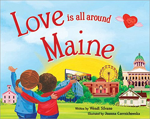 9781492629313: Love Is All Around Maine