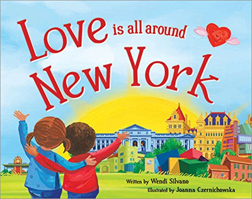 9781492629450: Love Is All Around New York