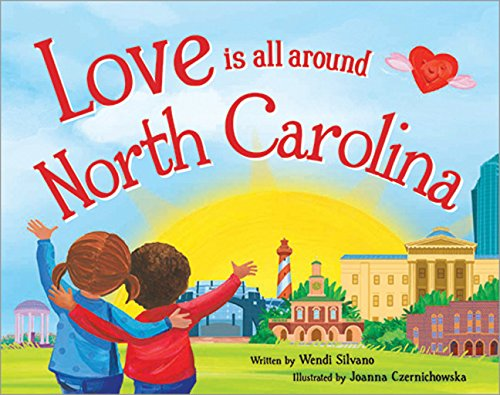 9781492629474: Love Is All Around North Carolina