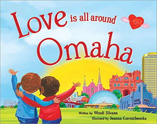9781492629511: Love Is All Around Omaha