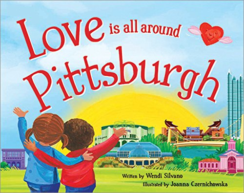 9781492629566: Love Is All Around Pittsburgh