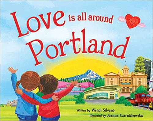 9781492629573: Love Is All Around Portland