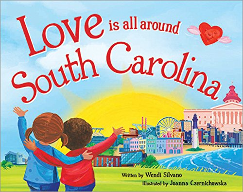 9781492629603: Love Is All Around South Carolina