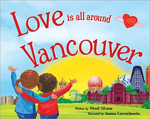 9781492629696: Love Is All Around Vancouver
