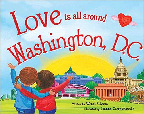 9781492629733: Love Is All Around Washington, D.C.