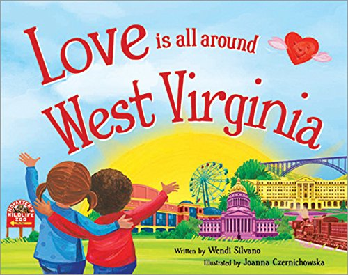 9781492629740: Love Is All Around West Virginia