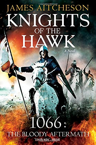 9781492629788: Knights of the Hawk: A Novel (The Conquest Series)