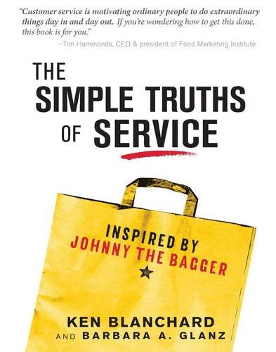 9781492630487: The Simple Truths of Service: Inspired by Johnny the Bagger