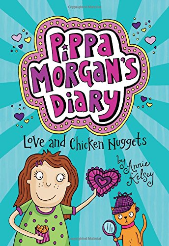 Love and Chicken Nuggets (Hardback): Annie Kelsey