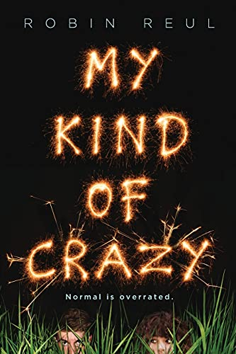 My Kind of Crazy: Robin Reul