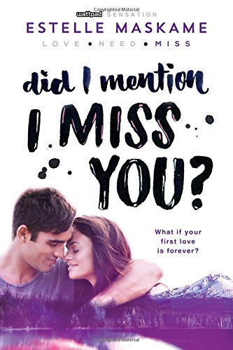 9781492632214: Did I Mention I Miss You? (Dimily Trilogy)