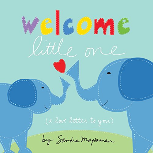 Welcome Little One: Sandra Magsamen