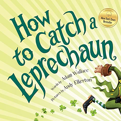 9781492632917: How to Catch a Leprechaun