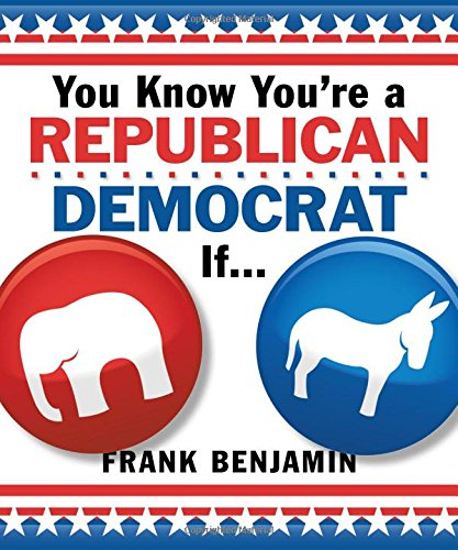 9781492633204: You Know You're a Republican/Democrat If . . .