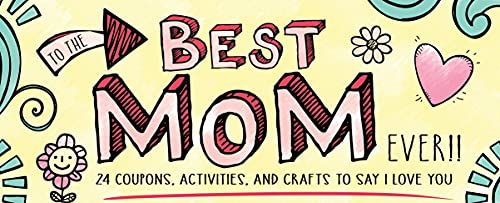 9781492633297: To the Best Mom Ever! (Sealed with a Kiss)
