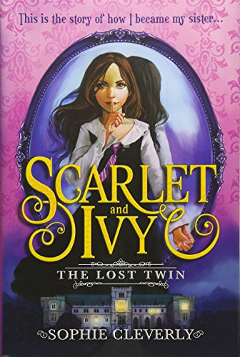 9781492633396: The Lost Twin (Scarlet and Ivy)
