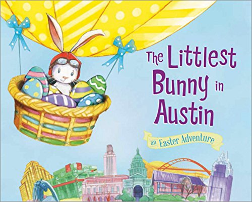 9781492633471: The Littlest Bunny in Austin (An Easter Adventure)