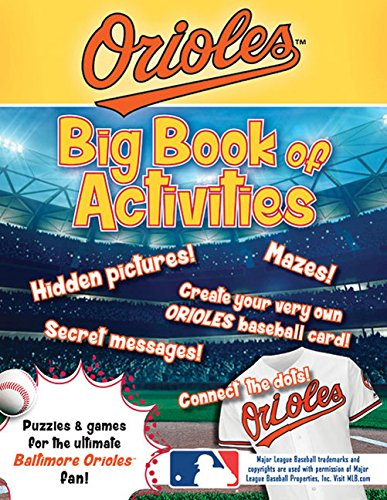 Baltimore Orioles: The Big Book of Activities: Peg Connery-Boyd