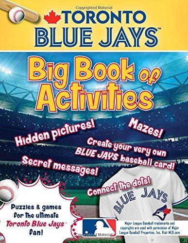 Toronto Blue Jays: The Big Book of Activities (Hawk's Nest Activity Books): Peg Connery-Boyd