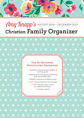 9781492634355: Amy Knapp's August 2016-December 2017 Christian Family Organizer