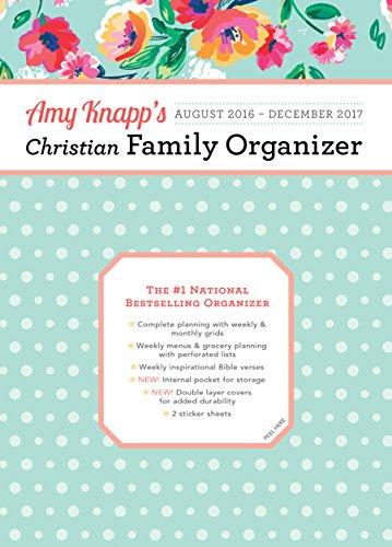 9781492634355: 2017 Amy Knapp Christian Family Organizer: August 2016-December 2017