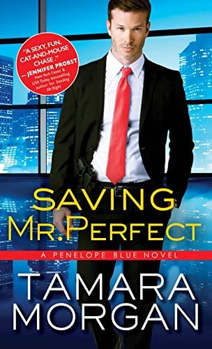 9781492634690: Saving Mr. Perfect (Penelope Blue)