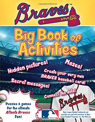 Atlanta Braves: The Big Book of Activities (Hawk's Nest Activity Books): Peg Connery-Boyd