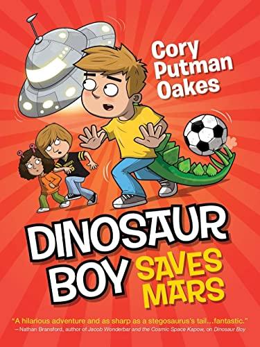 9781492635949: Dinosaur Boy Saves Mars