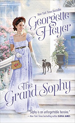 9781492640318: The Grand Sophy (Fearless Heroines)