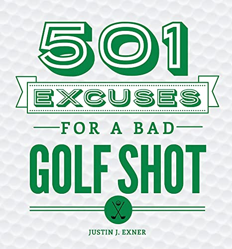 9781492641223: 501 Excuses for a Bad Golf Shot