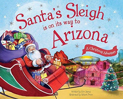9781492643166: Santa's Sleigh Is on Its Way to Arizona: A Christmas Adventure