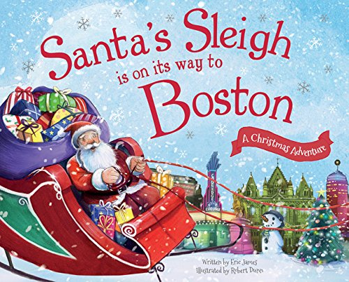 9781492643197: Santa's Sleigh Is on Its Way to Boston: A Christmas Adventure
