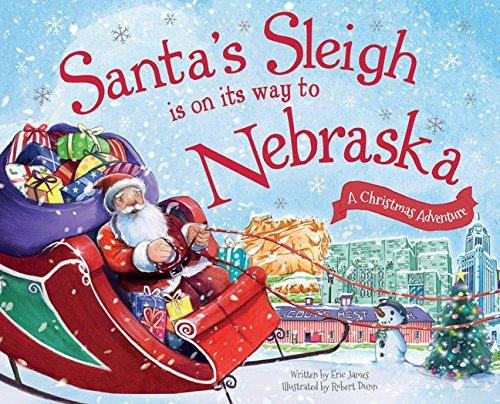 9781492643395: Santa's Sleigh Is on Its Way to Nebraska: A Christmas Adventure