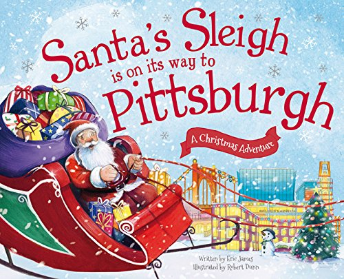 9781492643517: Santa's Sleigh Is on Its Way to Pittsburgh: A Christmas Adventure